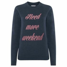 Blake Seven Need More Weekend Sweater