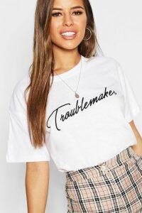 Womens Petite Troublemaker Slogan T-Shirt - white - L, White