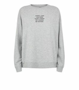 Grey Scroll Less Slogan Sweatshirt New Look