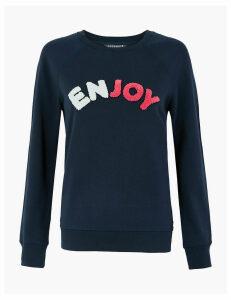GOODMOVE Pure Cotton Enjoy Slogan Sweatshirt