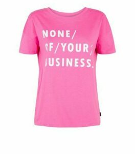 Noisy May Bright Pink Sassy Slogan T-Shirt New Look