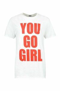 Womens You Go Girl Slogan T-Shirt - White - Xl, White