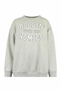 Womens Rolling With The Homies Slogan Oversized Sweatshirt - Grey - M, Grey